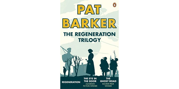 The Regeneration A Trilogy by Pat Barker